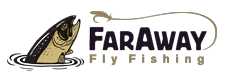 Faraway Fly Fishing